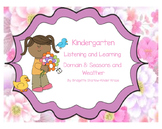 EngageNY Listening and Learning Kindergarten Domain 8: Seasons and Weather