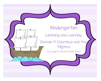 EngageNY Listening and Learning Kindergarten Domain 9: Columbus and The Pilgrims
