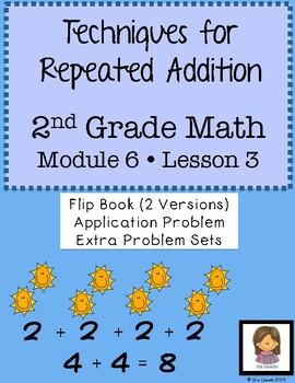 EngageNY Math 2nd Grade Module 6  Lesson 3:Repeated Additi