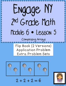 Composing Arrays (Supplement EngageNY Math 2nd Grade Module 6 Lesson 5)