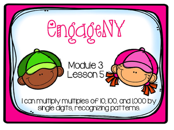 EngageNY Math 4th Grade Module 3, Lesson 5