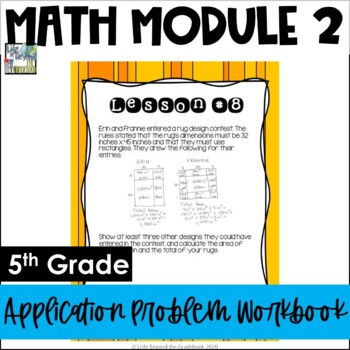 5th Grade EngageNY/Eureka Math Module 2 - Application Problem Workbook