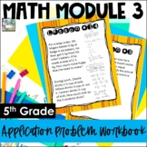 5th Grade EngageNY/Eureka Math Module 3 - Application Problem Workbook