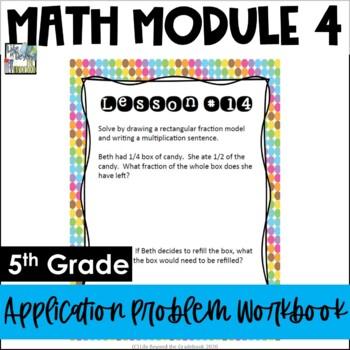 5th Grade EngageNY/Eureka Math Module 4 - Application Problem Workbook