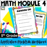 5th Grade EngageNY/Eureka Math Module 4 - Application Prob