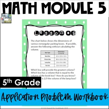 5th Grade EngageNY/Eureka Math Module 5 - Application Problem Workbook