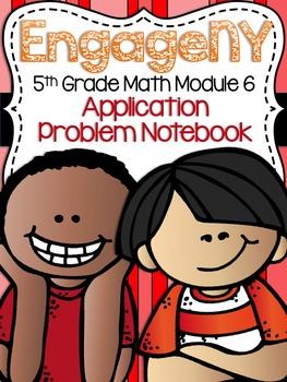 5th Grade EngageNY/Eureka Math Module 6 - Application Problem Workbook