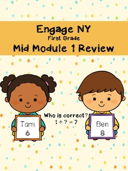 EngageNY Mid Module 1 Review