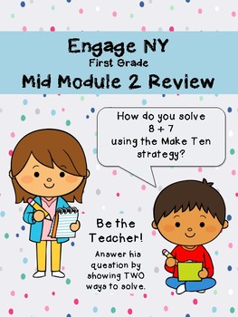 EngageNY Mid Module 2 Review