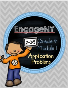 EngageNY Module 1 Fourth Grade Application Problems