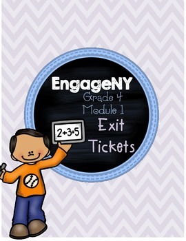EngageNY Module 1 Lessons 1-19 Exit Tickets Fourth Grade