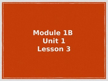 EngageNY Module 1B Unit 1 Lesson 3