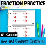 5th Grade Fraction Practice Booklet - Add & Subtract Fractions