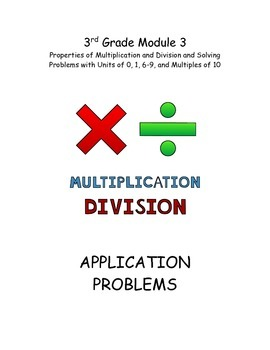 EngageNY Module 3 Application Problems, Multiplication and Division