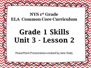 EngageNY -NYS Common Core ELA Skills 1st Grade Unit 3 Lesson 2