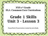 1st Grade NYS Common Core ELA  Unit 3 Lesson3