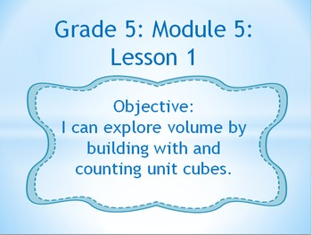 EngageNY PowerPoint Presentations Fifth Grade: Module 5 Lesson 1