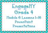 EngageNY PowerPoint Presentations Grade 4: Module 6 Lessons 1-16