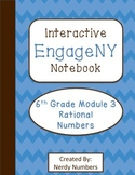 EngageNY Rational Numbers Module 3 6th Grade Math Interactive Notebook Set