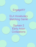 EngageNY Vocabulary Matching Game Domain 2 Early Asian Civilizations (2nd Grade)