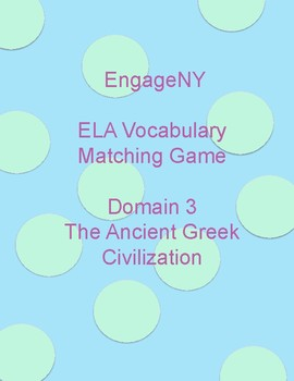 EngageNY Vocabulary Matching Game Domain 3 Ancient Greek  (2nd Grade)