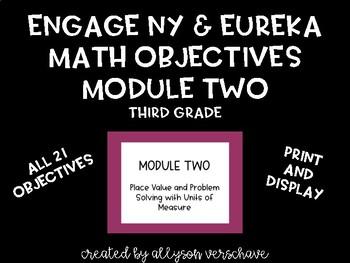 EngageNY and Eureka Math Objectives, Module 2, Third Grade