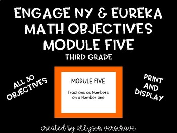 EngageNY and Eureka Math Objectives, Module 5, Third Grade