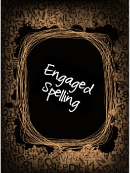 Engaged Spelling