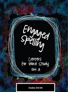 Engaged Spelling Centers Set A