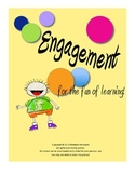 Engagement  for the Fun of Learning