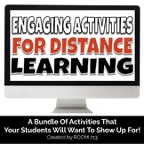 Engaging Activities for Distance Learning