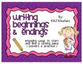 Engaging Beginnings & Endings In Writing