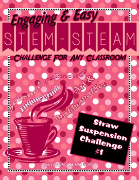 Engaging & Easy STEM/STEAM Challenge - Straw Suspension #1