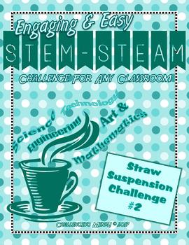 Engaging & Easy STEM/STEAM Challenge - Straw Suspension Challenge #2