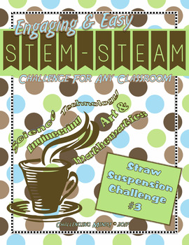 Engaging & Easy STEM/STEAM Challenge - Straw Suspension Challenge #3