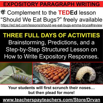 """Engaging–How to Write Expository Paragraphs using TED-Ed's """"Should We Eat Bugs?"""""""