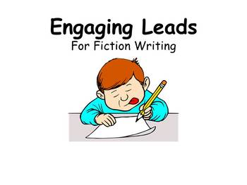 Engaging Leads for Fiction Writing (PowerPoint)