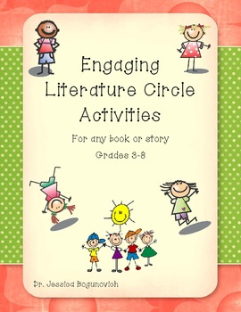 Engaging Literacy Circle Activities for any Literature-Grades 3-8