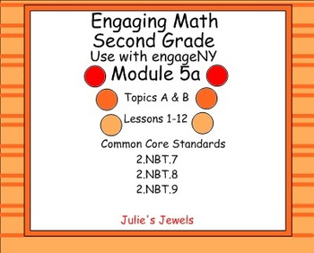 Engage NY (Eureka) Math Module 5A for Second Grade Smart Board