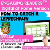 Engaging Readers: How to Catch a Leprechaun SEESAW & Printable