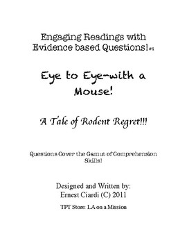 Engaging Readings with Evidence Based Questions, #4: Eye to Eye-with a Mouse!