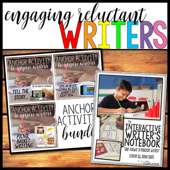 Engaging Reluctant Writers Bundle