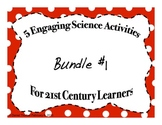 Engaging Science Activities for 21st Century Learners Bundle 1 of 3