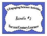 Engaging Science Activities for 21st Century Learners Bundle 2 of 3