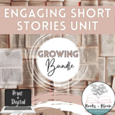 Engaging Short Story Unit GROWING Bundle - Distance Learning