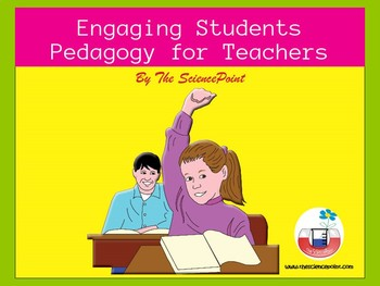 Engaging Students: Pedagogy for Teacher Candidates and New Teachers