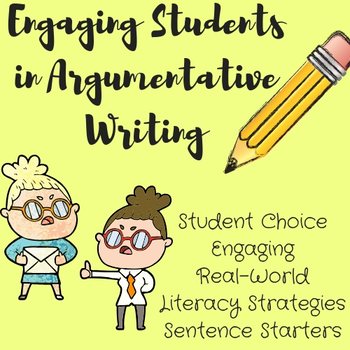 Engaging Students in Argumentative Writing
