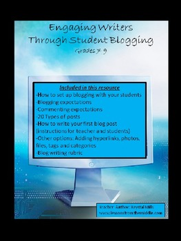 Engaging Writers Through Student Blogging
