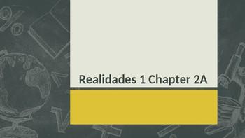 Engaging Writing Game Realidades 1 Chapters 2A & 2B