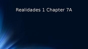 Engaging Writing Game Realidades 1 Chapters 7A & 7B